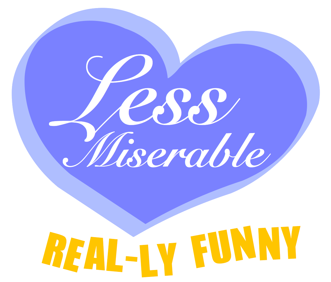 Less Miserable